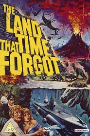 Another movie The Land That Time Forgot of the director Kevin Connor.