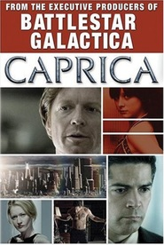 Caprica TV series cast and synopsis.
