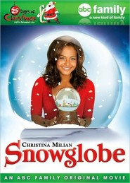 Another movie Snowglobe of the director Ron Lagomarsino.