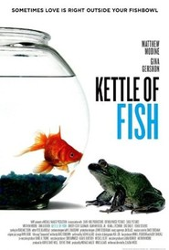 Kettle of Fish with Matthew Modine.