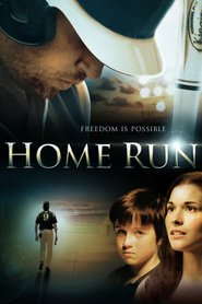 Another movie Home Run of the director David Boyd.