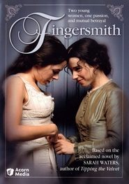 Fingersmith TV series cast and synopsis.