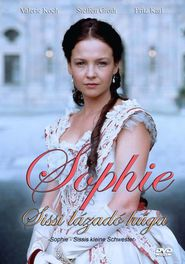 Sophie - Sissis kleine Schwester TV series cast and synopsis.