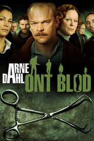 Arne Dahl: Ont blod TV series cast and synopsis.