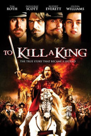 Another movie To Kill a King of the director Mike Barker.