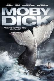 Another movie Moby Dick of the director Mike Barker.
