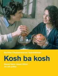 Another movie Kosh ba kosh of the director Bakhtyar Khudojnazarov.