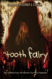 Another movie The Tooth Fairy of the director Chuck Bowman.