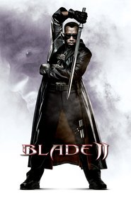Another movie Blade II of the director Guillermo del Toro.