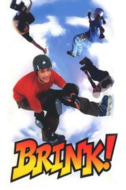 Another movie Brink! of the director Greg Beeman.