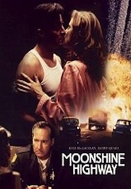 Moonshine Highway with Kyle MacLachlan.