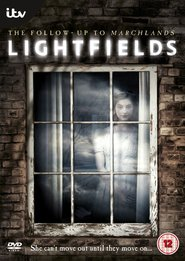 Lightfields TV series cast and synopsis.