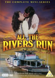 All the Rivers Run TV series cast and synopsis.