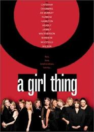 A Girl Thing TV series cast and synopsis.