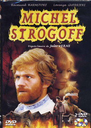 Michel Strogoff TV series cast and synopsis.