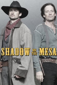 Shadow on the Mesa with Shannon Lucio.