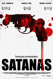 Another movie Satanas of the director Andres Baiz.