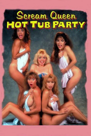 Scream Queen Hot Tub Party with Jim Wynorski.