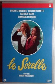 Another movie Le sorelle of the director Roberto Malenotti.