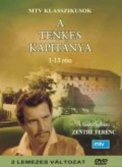 A Tenkes kapitánya TV series cast and synopsis.