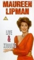 Another movie Maureen Lipman: Live and Kidding of the director Brayan Kleyn.