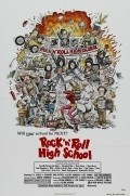 Another movie Rock «n» Roll High School of the director Allan Arkush.