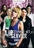 Lip Service TV series cast and synopsis.