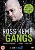 Another movie Ross Kemp on Gangs of the director Entoni Filipson.