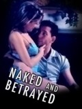 Naked and Betrayed with Gina Ryder.