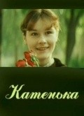 Another movie Katenka of the director Leonid Belozorovich.