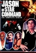 Jason of Star Command TV series cast and synopsis.