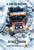 Ice Road Truckers TV series cast and synopsis.