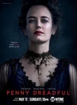 Penny Dreadful - latest TV series.