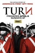 TURN TV series cast and synopsis.