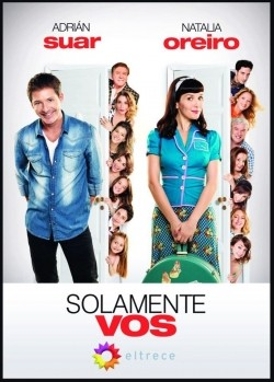 Solamente vos TV series cast and synopsis.