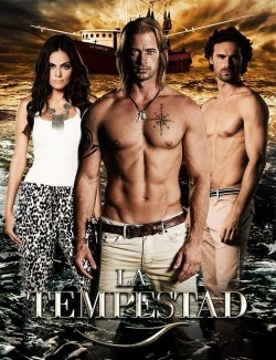 La tempestad TV series cast and synopsis.