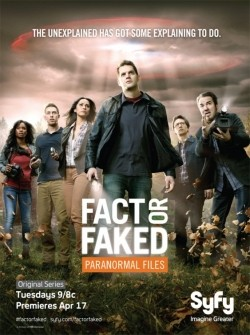 Fact or Faked: Paranormal Files TV series cast and synopsis.