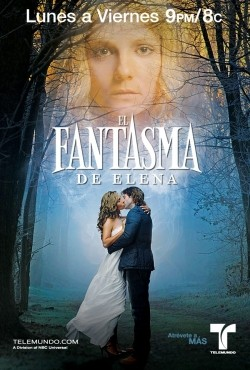 El Fantasma de Elena TV series cast and synopsis.