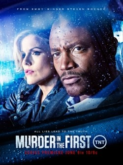 Murder in the First TV series cast and synopsis.