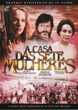 A Casa das Sete Mulheres TV series cast and synopsis.