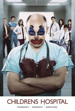 Childrens Hospital TV series cast and synopsis.
