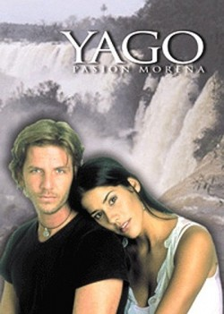 Yago, pasión morena TV series cast and synopsis.