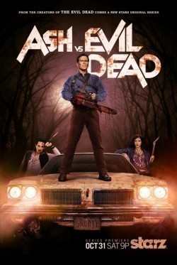 Ash vs Evil Dead TV series cast and synopsis.