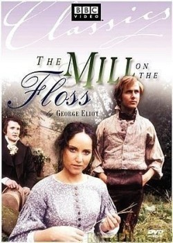 The Mill on the Floss TV series cast and synopsis.