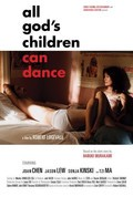 All God's Children Can Dance with Joan Chen.