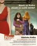 Another movie Osklivka Katka of the director Jiri Chlumsky.